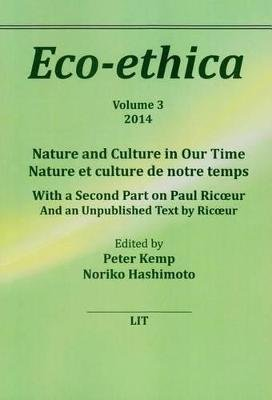Nature and Culture in Our Time. Nature et Culture de Notre Temps - With a Second Part on Paul Ricoeur. And an Unpublished Text...