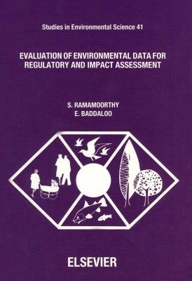 Evaluation of Environmental Data for Regulatory and Impact Assessment (Electronic book text): S Ramamoorthy, E. Baddaloo