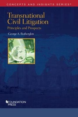 Transnational Civil Litigation (Paperback): George Rutherglen