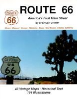 Route 66 - America's First Main Street (Paperback): Spencer Crump
