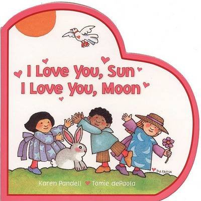 I Love You, Sun I Love You, Moon (English, Spanish, Board book): Karen Pandell