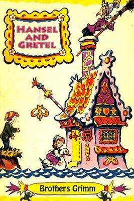 Hansel and Gretel (Paperback): Brothers Grimm