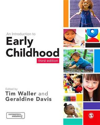 An Introduction to Early Childhood (Electronic book text, 3rd ed.): Tim Waller, Geraldine Davis