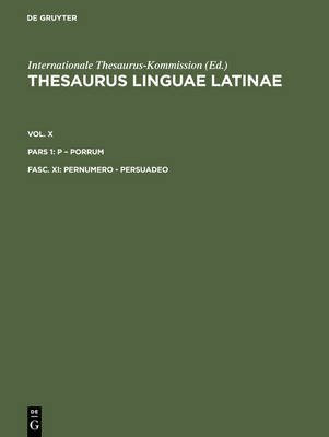 Pernumero - Persuadeo (Latin, Electronic book text, Reprint 2012 ed.): Internationale Thesaurus-Kommission