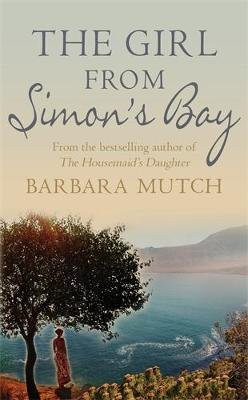 The Girl From Simon's Bay (Paperback): Barbara Mutch