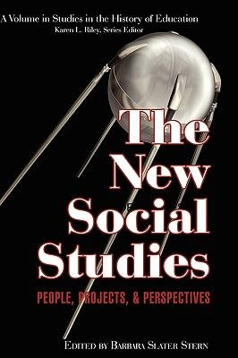 The New Social Studies - People, Projects and Perspectives (Hardcover, New): Barbara Slater Stern