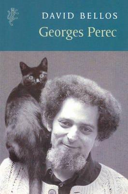 Georges Perec: A Life in Words (Paperback): David Bellos