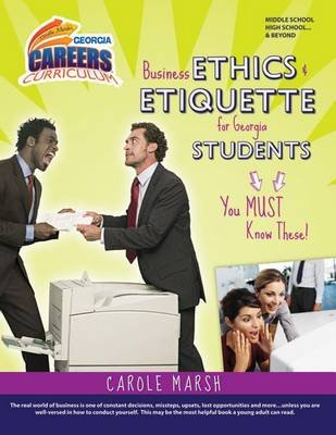 Business Ethics and Etiquette for Georgia Students-You Must Know These! (Hardcover): Carole Marsh