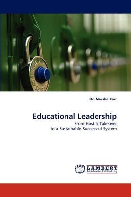 Educational Leadership (Paperback): Dr Marsha Carr
