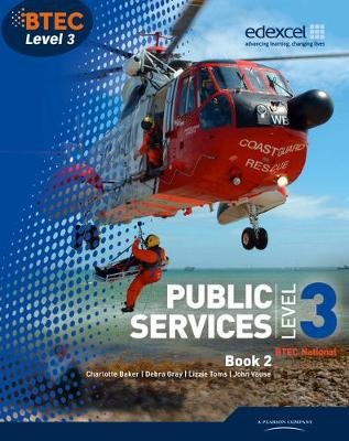 BTEC Level 3 National Public Services Student Book 2 (Paperback): Debra Gray, Tracey Lilley, Elizabeth Toms