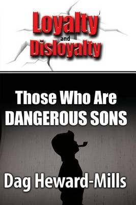 Those Who Are Dangerous Sons (Paperback): Dag Heward-Mills