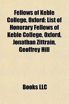 Fellows of Keble College, Oxford - Imran Khan, List of Honorary Fellows of Keble College, Oxford, Jonathan Zittrain, Geoffrey...