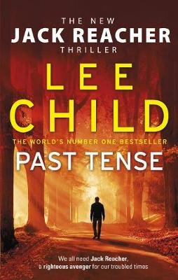 Past Tense (Paperback): Lee Child