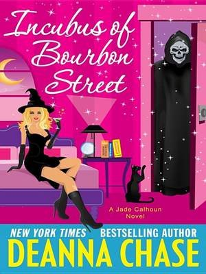 Incubus of Bourbon Street (Electronic book text): Deanna Chase