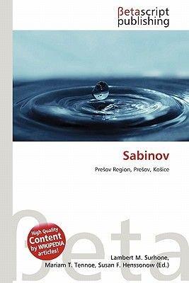 Sabinov (Paperback): Lambert M. Surhone, Miriam T. Timpledon, Susan F. Marseken