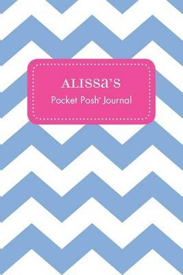 Alissa's Pocket Posh Journal, Chevron (Paperback): Andrews McMeel Publishing