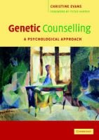 Genetic Counselling - A Psychological Approach (Paperback): Christine Evans