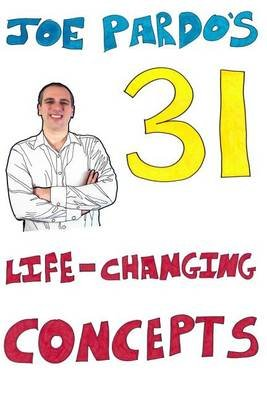 Joe Pardo's 31 Life-Changing Concepts (Paperback): Joe Pardo