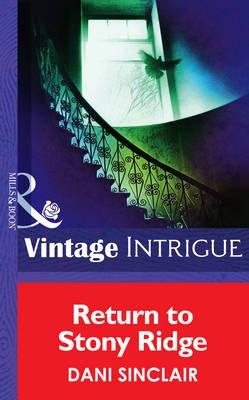 Return To Stony Ridge (Electronic book text, ePub First edition): Dani Sinclair