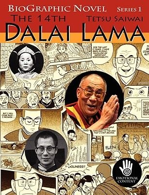 The 14th Dalai Lama - A Graphic Adaptation of the True Story About His Country, His People, His Struggle and His Non-violence...