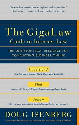 The Gigalaw Guide to Internet Law (Electronic book text): Doug Isenberg