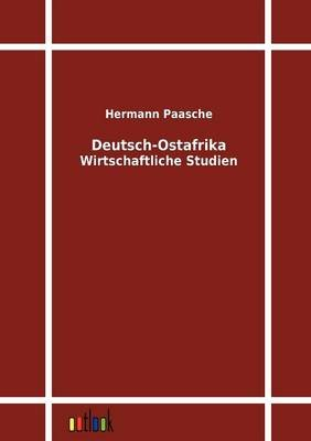 Deutsch-Ostafrika (German, Paperback): Hermann Paasche