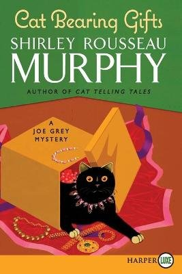 Cat Bearing Gifts (Large print, Paperback, Large type / large print edition): Shirley Rousseau Murphy