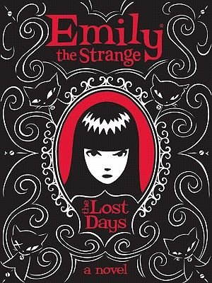 Emily the Strange: The Lost Days (Electronic book text): Rob Reger, Jessica Gruner