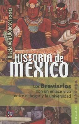 Historia de M'Xico (English, Spanish, Paperback): Gisela Von Wobeser