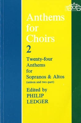 Anthems for Choirs 2 - Vocal score (Sheet music): Philip Ledger