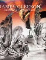 James Gleeson - Drawings for Paintings (Hardcover, illustrated edition): Henry Kolenberg, Anne Ryan