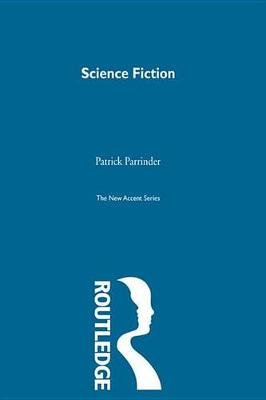 Science Fiction (Electronic book text): Patrick Parrinder