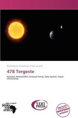478 Tergeste (Paperback): Bartholomei Timotheos Crispinus