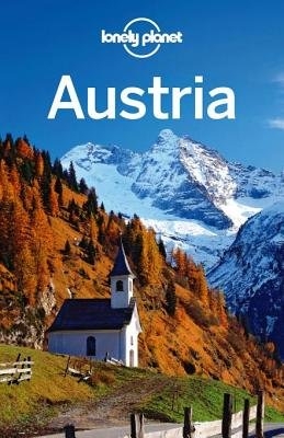 Lonely Planet Austria (Electronic book text): Lonely Planet, Anthony Haywood, Kerry Christiani, Caroline Sieg