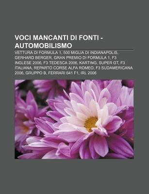 Voci Mancanti Di Fonti - Automobilismo - Vettura Di Formula 1, 500 Miglia Di Indianapolis, Gerhard Berger, Gran Premio Di...