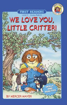 We Love You, Little Critter! (Hardcover, Turtleback Scho): Mercer Mayer