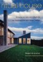 Ritual House - Drawing on Nature's Rhythms for Architecture and Urban Design (Hardcover, 2nd None ed.): Ralph L Knowles
