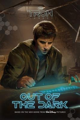 Tron Legacy: Out of the Dark (Paperback): Tennant Redbank