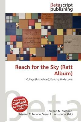 Reach for the Sky (Ratt Album) (Paperback): Lambert M. Surhone, Mariam T. Tennoe, Susan F. Henssonow