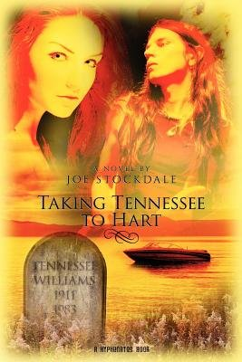 Taking Tennessee to Hart (Paperback): Joe Stockdale