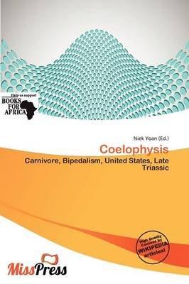 Coelophysis (Paperback): Niek Yoan