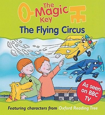 The Magic Key - Flying Circus (Paperback):