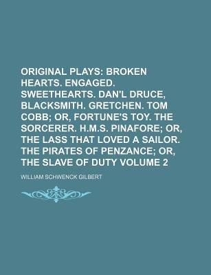 Original Plays Volume 2 (Paperback): William Schwenck Gilbert