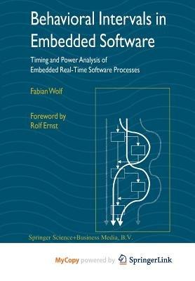 Behavioral Intervals in Embedded Software (Paperback): Fabian Wolf