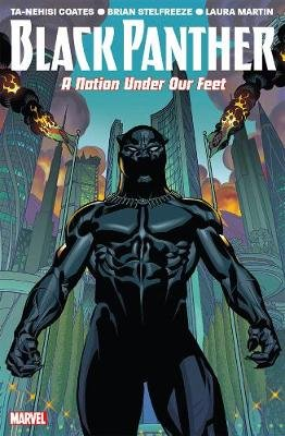 Black Panther Vol. 1: A Nation Under Our Feet (Paperback): Ta-Nehisi Coates