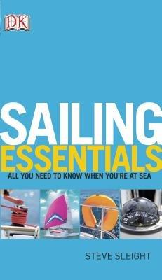 Sailing Essentials (Paperback): Dk Publishing