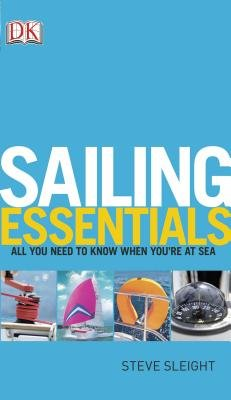 Sailing Essentials (Paperback): Dk Publishing