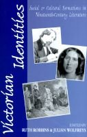 Victorian Identities - Social and Cultural Formations in Nineteenth-Century Literature (Hardcover, 1996 ed.): Ruth Robbins