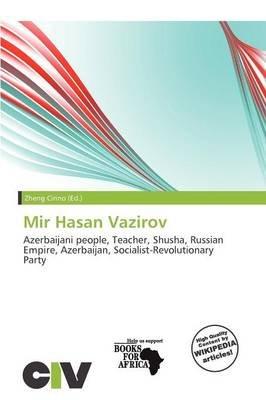 Mir Hasan Vazirov (Paperback): Zheng Cirino