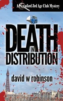 Death in Distribution (Paperback): David W. Robinson